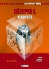 Dějepis I. v kostce pro střední školy - pravěk, starověk, středověk