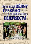Přehledné dějiny českého a slovenského dějepisectví