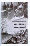 Tři případy a paní Grappa