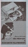 Tři případy a Elizabeth MacPherson