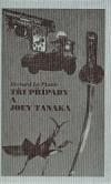 Tři případy a Joey Tanaka