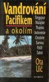 Vandrování Pacifikem a okolím obálka knihy