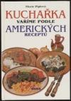 Kuchařka: Vaříme podle amerických receptů