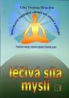 Léčivá síla mysli - jednoduchá meditační cvičení pro zdraví a pohodu