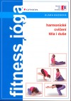 Fitness jóga, harmonické cvičení těla i duše obálka knihy