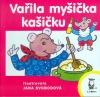 Vařila myšička kašičku obálka knihy