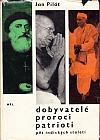 Dobyvatelé, proroci, patrioti: 5 indických staletí