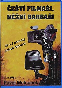 Čeští filmaři, něžní barbaři obálka knihy