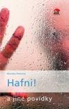 Hafni! a jiné povídky