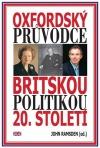 Oxfordský průvodce britskou politikou 20. století obálka knihy