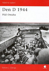 Den D 1944 - Pláž Omaha obálka knihy
