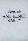 Andělské karty - Harmonie - Jak vykládat karty a jak porozumět jejich významu