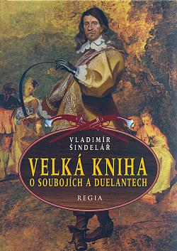 Velká kniha o soubojích a duelantech obálka knihy
