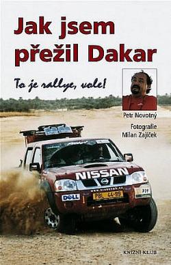 Jak jsem přežil Dakar - To je rallye, vole! obálka knihy