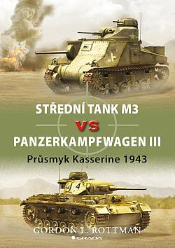 Střední tank M3 vs Panzerkampfwagen III - Průsmyk Kasserine 1943 obálka knihy