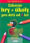 Zábavné hry a úkoly pro děti od 5 let obálka knihy