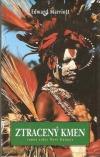 Ztracený kmen: cesta novoguinejskou džunglí