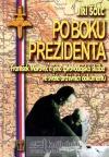Po boku prezidenta - František Moravec a jeho zpravodajská služba ve světle archivních dokumentů