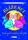 Horoskop vašeho dítěte - Blíženci