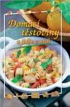 Domácí těstoviny a jídla z nich obálka knihy