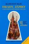 Hrady, zámky a další zpřístupněné památky v roce 2004 - Čechy, Morava, Slezko (357 objektů) obálka knihy