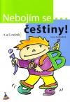 Nebojím se...češtiny! - 4. a 5. ročník obálka knihy