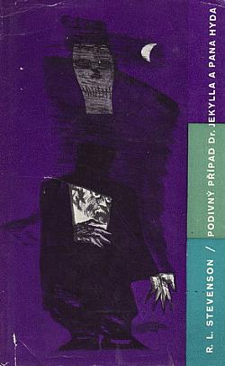 Podivný případ doktora Jekylla a pana Hyda / Markheim / Kumpáni obálka knihy