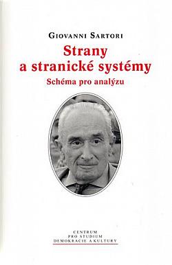 Strany a stranické systémy: Schéma pro analýzu obálka knihy