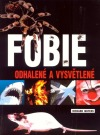Fobie: Odhalené a vysvětlené obálka knihy