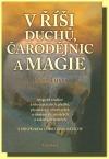 V říši duchů, čarodějnic a magie obálka knihy