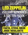 LED ZEPPELIN - všechny koncerty a pak ten pásek