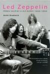 Led Zeppelin: Příběh skupiny a její hudby  1968-1980
