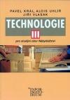 Technologie III - Pro studijní obor Nábytkářství