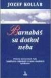 Barnabáš sa dotkol neba