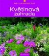 Květinová zahrada - Můj zahradní ráj obálka knihy