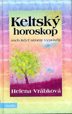 Keltský horoskop aneb Když stromy vyprávějí obálka knihy