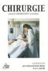 Chirurgie pro SZŠ a VZŠ