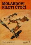 Molardovi piloti útočí
