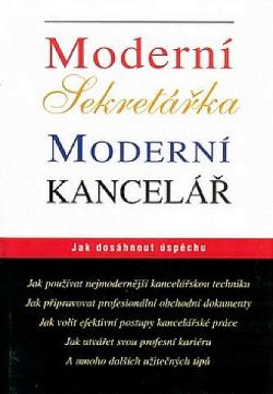 Moderní sekretářka, moderní kancelář obálka knihy