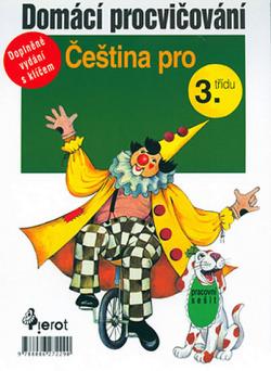 Domácí procvičování pro 3. třídu - čeština obálka knihy
