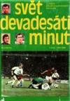 Svět devadesáti minut – 2. díl (1945–1980)