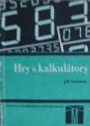 Hry s kalkulátory