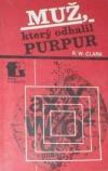Muž, který odhalil Purpur