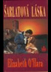 Šarlatová láska obálka knihy