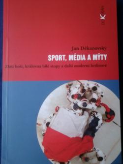 Sport, média a mýty obálka knihy