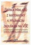 Sbírka příkladů z matematiky k přijímacím zkouškám na VŠE