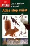Atlas stop zvířat - Jak je poznávat a určovat