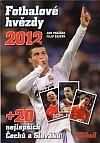 Fotbalové hvězdy 2012