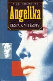 Angelika - Cesta k vítězství