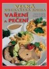 Velká kuchařská kniha vaření a pečení obálka knihy